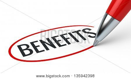 Benefits business concept - benefits word and red pen. 3d rendering