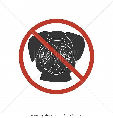 No dog entry icon on the white background. Pug. Vector illustration