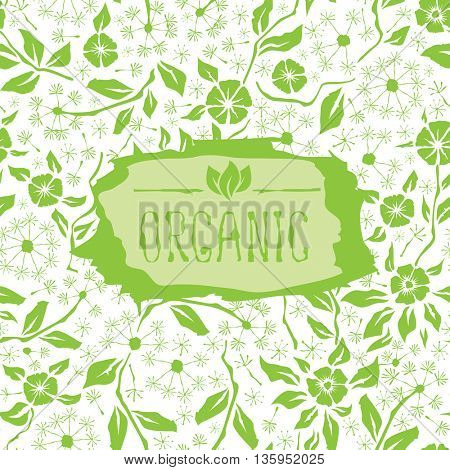 Vector with hand made seamless flower pattern. With inscription organic