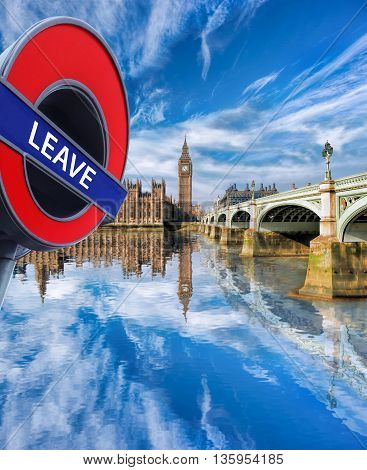 Britain Votes To Leave European Union, Big Ben With Bridge In London, England, Uk