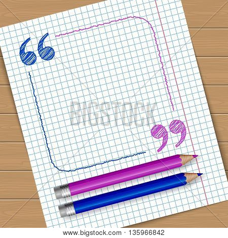 Illustration of notebook page with frame with quotation marks. Place for text. Vector