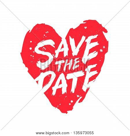 Save the date. The trend calligraphy. Vector illustration on white background. Excellent print on a T-shirt or a postcard. Large red heart. Brush painted letters