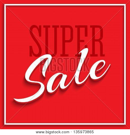Sale Poster with Frame and Shadow. Clearance super sale banner on red background. Sale and discounts template. Vector editable flyer, easy to change size