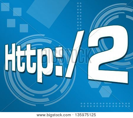 HTTP 2 text written over abstract blue background.