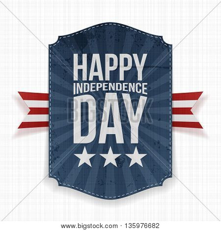 Happy Independence Day realistic Label. Vector Illustration