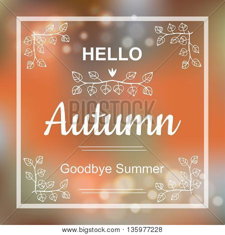 Hello Autumn orange card design with a textured abstract background and text in square frame, vector illustration. Lettering design element
