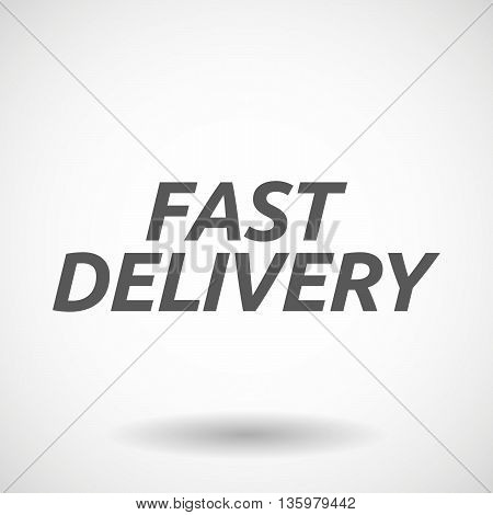 Illustration Of    The Text Fast Delivery