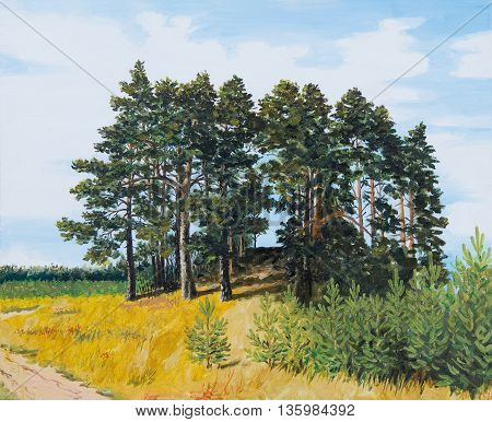 oil painting - pine in the field Russian landscape coniferous forest colorful picture abstract drawing autumn; background