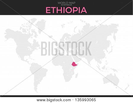 Federal Democratic Republic of Ethiopia location modern detailed vector map. All world countries without names. Vector template of beautiful flat grayscale map design with border location