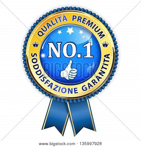 Qualita Premium. Sodisfazione garantita (Italian language) for Premium Quality. Satisfaction Guaranteed award ribbon