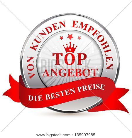 Top Offer. Consumer's choice. The best Price - ribbon / label in German language (Top Angebot, Von Kunden Empfohlen; Die Besten Preise)