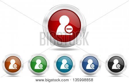 remove contact round glossy icon set, colored circle metallic design internet buttons