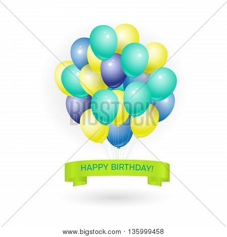 Happy birthday greeting card with volume colored balloons and sample text on the ribbon. Can be used as happy birthday poster.Isolated on white background. Vector illustration