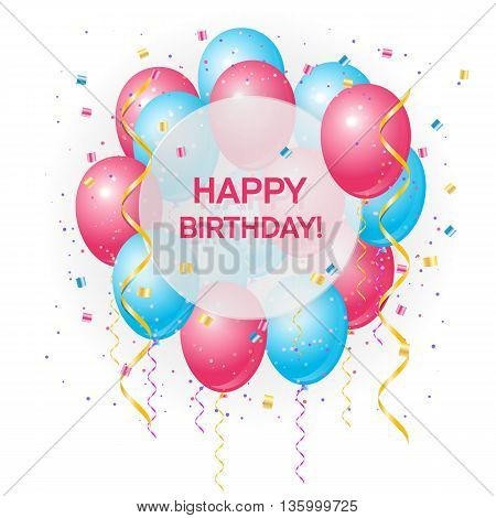 Happy birthday greeting card with volume colored balloons and sample text in the circle. Can be used as happy birthday poster. Isolated on white background.Vector illustration