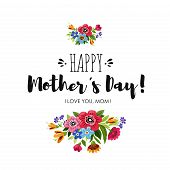 Eelgant Greeting Card With Flowers. Template Of Happy Mothers Day Card. Handwritten Lettering Happy poster