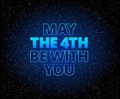May The 4th Be With You Lettering Holiday Background poster