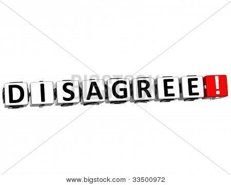 3D Disagree Button Click Here Block Text