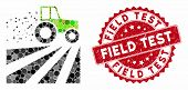 Mosaic Tractor Dust Field And Corroded Stamp Seal With Field Test Phrase. Mosaic Vector Is Created F poster