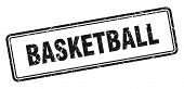Basketball Stamp. Basketball Square Grunge Sign. Basketball poster