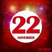 November 22 Icon. For Planning Important Day. Banner For Holidays And Special Days With Fireworks. T poster