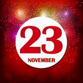 November 23 Icon. For Planning Important Day. Banner For Holidays And Special Days With Fireworks. N poster