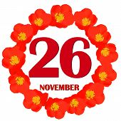 November 26 Icon. For Planning Important Day. Banner For Holidays And Special Days With Flowers. Twe poster