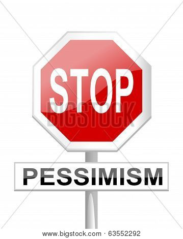 Stop Sign Of Pessimism