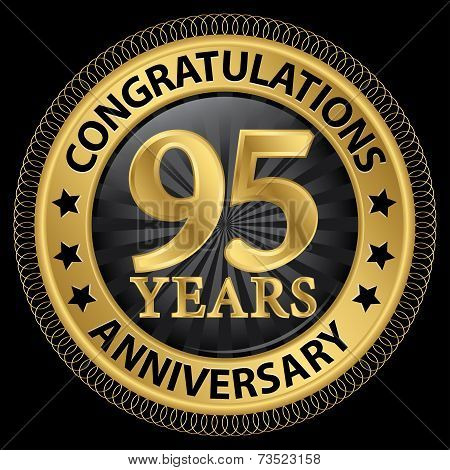 95 Years Anniversary Congratulations Gold Label With Ribbon, Vector Illustration