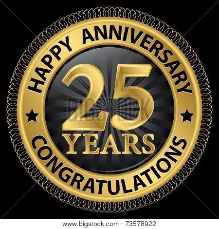 25 Years Happy Anniversary Congratulations Gold Label With Ribbon, Vector Illustration