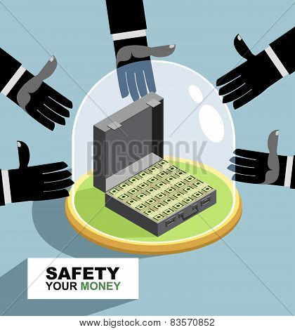 Bank reliability. business illustration. hands are drawn to money. Protection against thieves