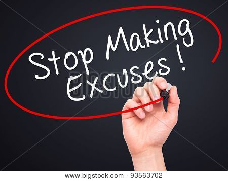 Man Hand writing Stop Making Excuses with black marker on visual screen.