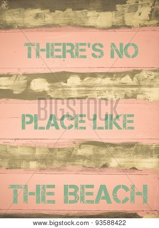 There's No Place Like The Beach