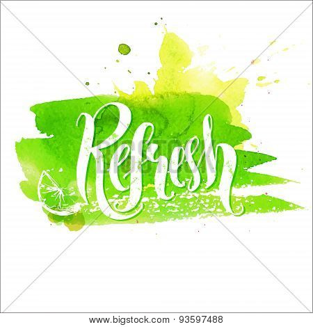 Hand lettering word refresh on green stroke. Vector illustration.