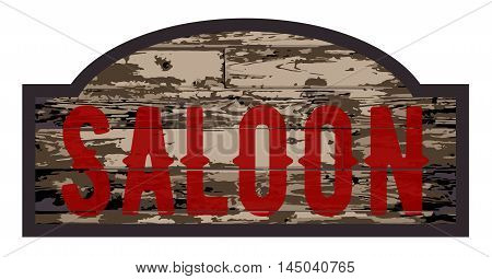 Old worn stylish wooden saloon sign over a white background