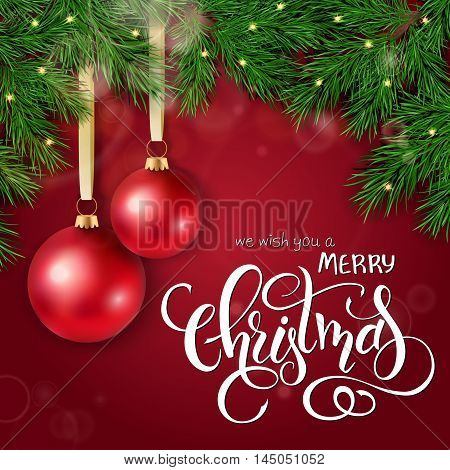 realistic vector illustration of christmas greeting card with pair of red bright christmas balls are hanging on a branch of christmas tree with hand lettering.