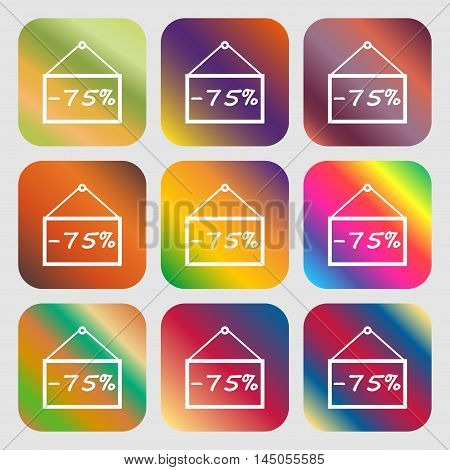 75 Discount Icon Sign . Nine Buttons With Bright Gradients For Beautiful Design. Vector