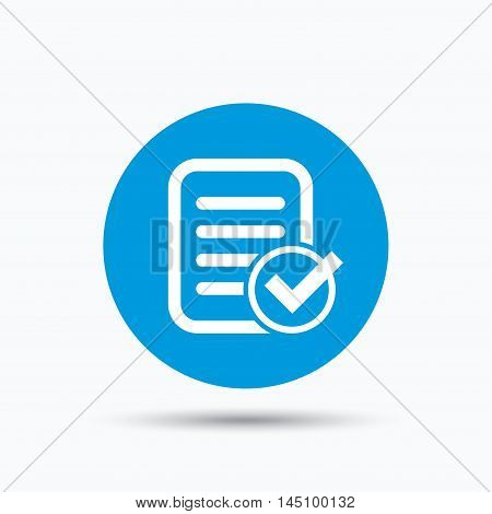 File selected icon. Document page with check symbol. Blue circle button with flat web icon. Vector
