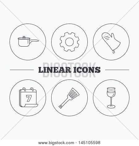 Saucepan, potholder and wineglass icons. Kitchen utensils linear sign. Flat cogwheel and calendar symbols. Linear icons in circle buttons. Vector