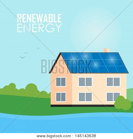 Renewable energy vector illustration. House with blue solar panels on the roof. The production of energy from the sun. Eco house concept. Modern alternative energy generation. Natural background