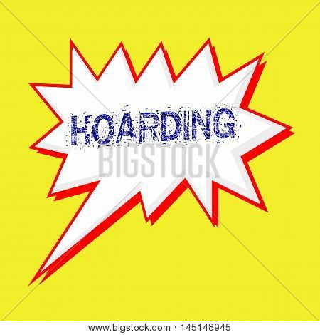 HOARDING blue wording on Speech bubbles Background yellow white