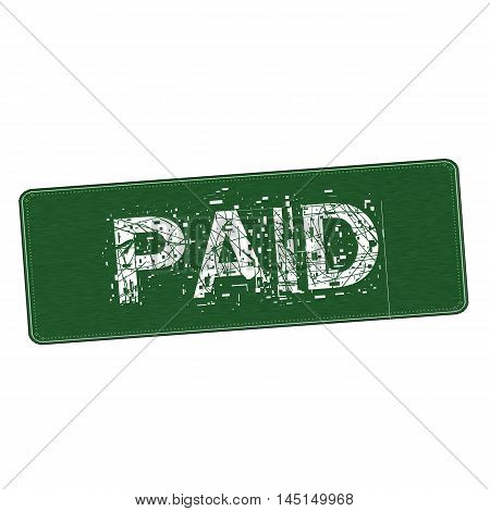 Paid white wording on Background green wood Board