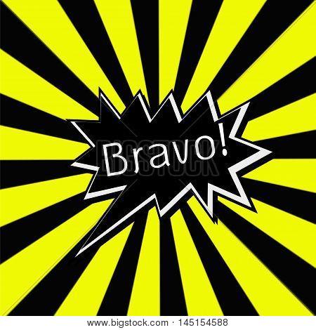 Bravo black Speech bubbles white wording on Striped sun yellow-Black background
