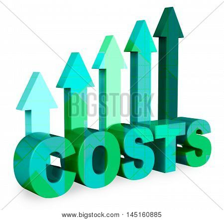 Costs Arrows Indicates Budget Payments 3D Rendering