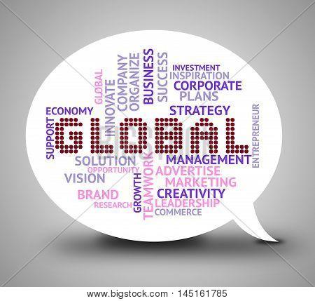 Global Bubble Means World Globalisation 3D Illustration
