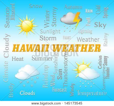 Hawaii Weather Shows Hawaiian Outlook And Forecast