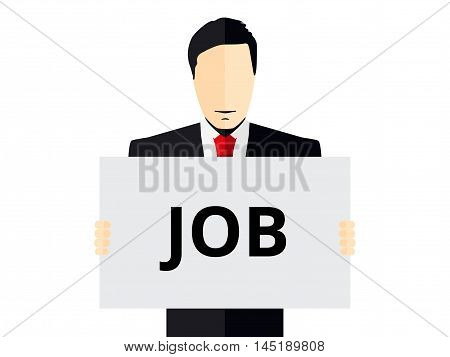 Job search advertisement of the vacancy. Man holds a placard. Man in a suit holding poster. Vector illustration.