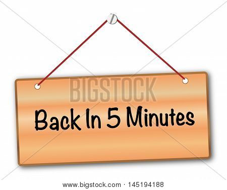 BAck in 5 Minutes plaque in woodgrain with red string and screw