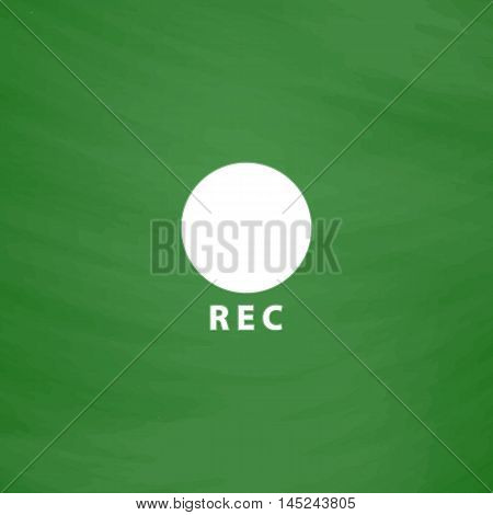 Rec button. Flat Icon. Imitation draw with white chalk on green chalkboard. Flat Pictogram and School board background. Vector illustration symbol