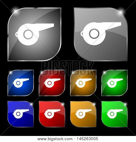 Whistle Icon Sign. Set Of Ten Colorful Buttons With Glare. Vector Sign. Set Of Ten Colorful Buttons