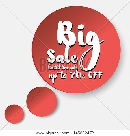Big sale in red buble big sale sign in red surround a circle on a white background in the form of thoughts